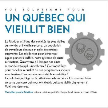 La Presse Débats : «Pour un Québec qui vieillit bien»