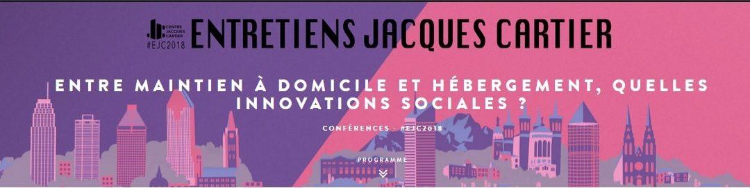 Entretiens Jacques Cartier: Maintien à domicile